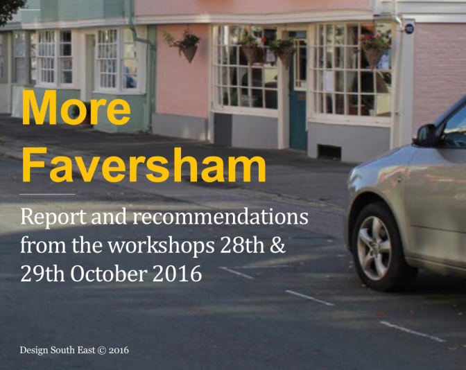 "Comments on Design South East's ""More Faversham"" report"